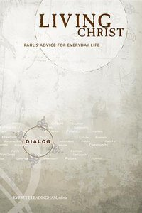 Living Christ (Student Guide) (Dialog Study Series)