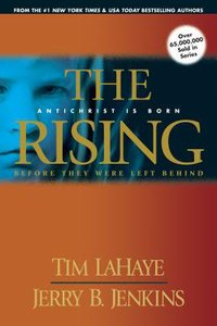 The Rising (Prequel #01) (#00A in Left Behind Series)