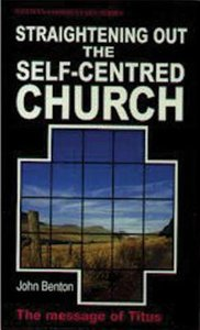 Straightening Out the Self-Centred Church (Titus) (Welwyn Commentary Series)