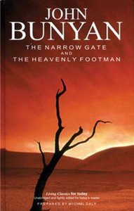 Living Classics For Today: The Narrow Gate & the Heavenly Footman