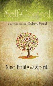 Self-Control (9 Fruit Of The Spirit Series)