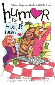 Humor For a Friends Heart