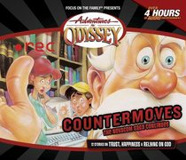 Countermoves (#37 in Adventures In Odyssey Audio Series)