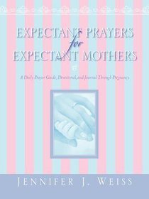 Expectant Prayers For Expectant Mothers