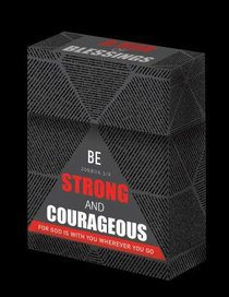 Box of Blessings: Be Strong and Courageous (For Fathers) (Josh 1:9)