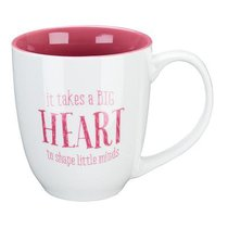 Ceramic Mug: It Takes a Big Heart to Shape Little Minds (White/pink)
