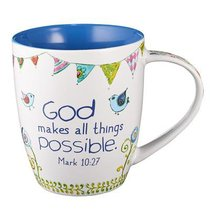 Ceramic Mug: God Makes All Things Possible