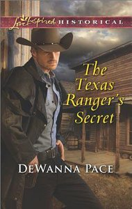 The Texas Rangers Secret (Love Inspired Series Historical)