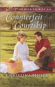Counterfeit Courtship (Love Inspired Series Historical)