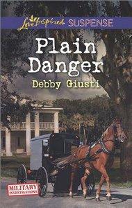 Plain Danger (Military Investigations) (Love Inspired Suspense Series)
