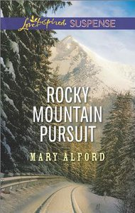 Rocky Mountain Pursuit (Love Inspired Suspense Series)