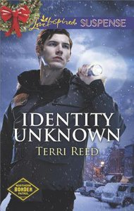 Identity Unknown (Northern Border Patrol) (Love Inspired Suspense Series)
