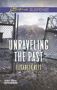 Unraveling the Past (Navy Seal Defenders) (Love Inspired Suspense Series)