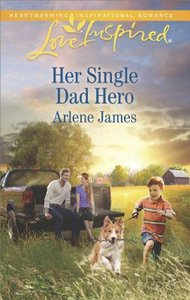 Her Single Dad Hero (The Prodigal Ranch) (Love Inspired Series)