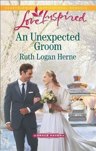 An Unexpected Groom (Grace Haven) (Love Inspired Series)