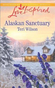 Alaskan Sanctuary (Love Inspired Series)
