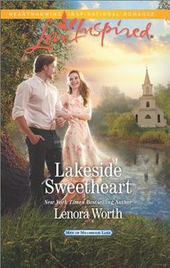 Lakeside Sweetheart (Men of Millbrook Lake) (Love Inspired Series)