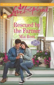 Rescued By the Farmer (Oaks Crossing) (Love Inspired Series)