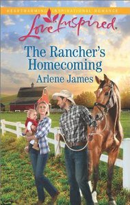 The Ranchers Homecoming (The Prodigal Ranch) (Love Inspired Series)
