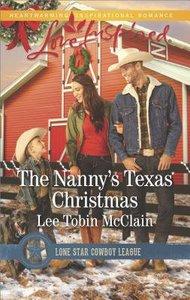 The Nannys Texas Christmas (Lone Star Cowboy League: Boys Ranch) (Love Inspired Series)