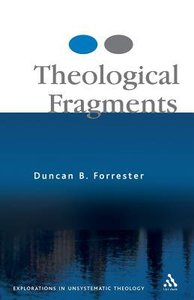 Theological Fragments