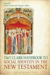& T Clark Handbook to Social Identity in the New Testament