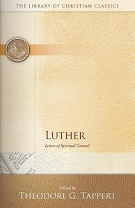 Luther (Library Of Christian Classics Series)