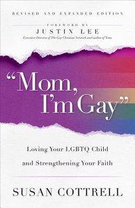 """""""Mom, Im Gay,"""""""