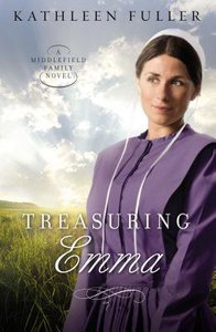 Treasuring Emma (#01 in Middlefield Family Series)