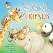 God Bless My Friends (A God Bless Book Series)