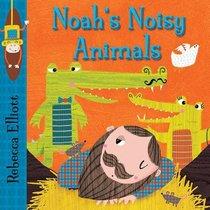 Noahs Noisy Animals