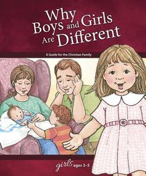 Why Boys and Girls Are Different (Girls 3-5) (Learning About Sex Series)