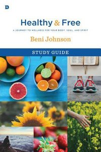 Healthy and Free (Study Guide)