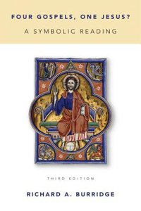 Four Gospels, One Jesus? (3rd Edition)