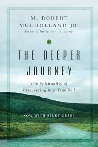The Deeper Journey (With Study Guide)