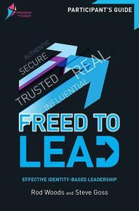 Freed to Lead (Participants Guide) (Freedom In Christ Course)