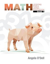 Math Level 1 (#1 in Lessons For A Living Education Series)