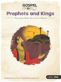 Prophets & Kings (Younger Kids Activity Pages) (#05 in The Gospel Project For Kids 2015-18 Series)