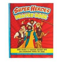 Super Heroes Prayer Book