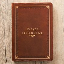 Prayer Journal With Scriptures Brown Luxleather