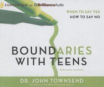 Boundaries With Teens (Unabridged, 8 Cds)