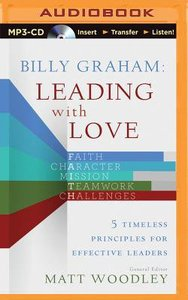 Billy Graham Leading With Love (Unabridged, Mp3)