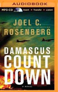 Damascus Countdown (Unabridged, Mp3)