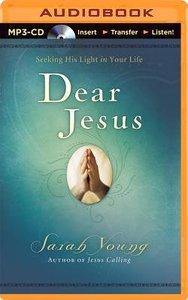 Dear Jesus (Unabridged, Mp3)