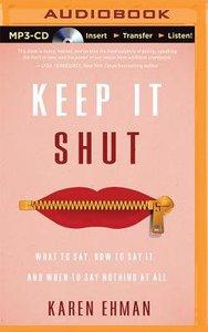 Keep It Shut (Unabridged, Mp3)