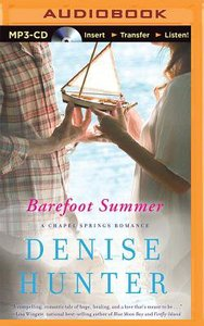 Barefoot Summer (Unbridged, MP3) (Chapel Springs Romance Audio Series)