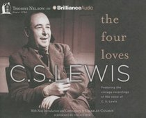 The Four Loves (Unabridged, 2 Cds)