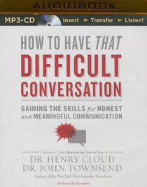 How to Have That Difficult Conversation (Unabridged, Mp3)