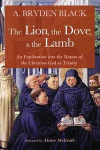 Lion, the Dove, & the Lamb, the