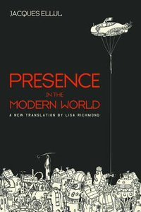 Presence in the Modern World (New Translation)